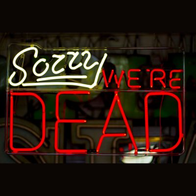Sorry We're Dead, by Andy Doig