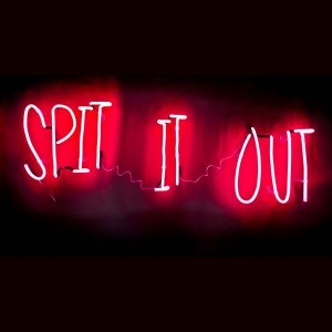 Spit It Out Neon Art